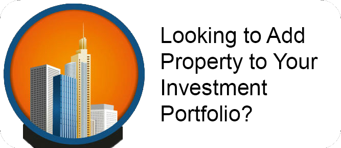 Looking to Add Property to Your Investment Portfolio?
